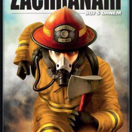 Záchranáři Boj s ohněm